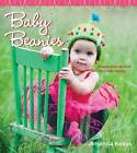Baby Beanies: Happy Hats to Knit for Little Heads by Amanda Keeys (Paperback, 2009)