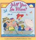 Will You Be Mine? by Phyllis Limbacher Tildes (Paperback, 2010)