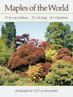 Maples of the World by H. J. Oterdoom, P. C. de Jong, D. M. van Gelderen (Paperback, 2010)