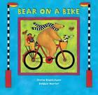 Bear on a Bike by Stella Blackstone (Paperback, 2006)