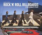 Rock 'n' Roll Billboards of the Sunset Strip by Robert Landau (Hardback, 2012)