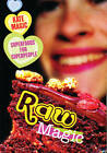 Raw Magic: Superfoods for Superpeople by Kate Magic (Paperback, 2012)