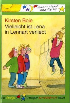 Vielleicht ist Lena in Lennart verliebt Kirsten Boie Kinderbuch Leseanfänger