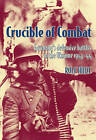 Crucible of Combat: Germany's Defensive Battles in the Ukraine 1943-44 by Rolf Hinze (Paperback, 2013)
