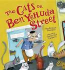 The Cats on Ben Yehuda Street by Ann Redisch Stampler (Paperback, 2013)