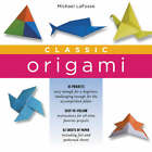Classic Origami by Michael LaFosse (Kit, 2003)