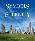 Symbols of Eternity: Landmarks for a Soul Journey by Malcolm Stewart (Paperback, 2011)