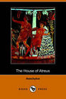 The House of Atreus by Aeschylus (Paperback, 2006)