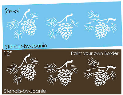 Pinecone Art Stencil Prim Rustic Tree Needle Country Family Cabin Wall Border