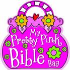 My Pretty Pink Bible Bag (Book) by Gabrielle Thompson, Lara Ede, Gabrielle Mercer (Board book, 2011)