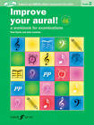 Improve Your Aural Grade 2: A Workbook For Aural Examinations by John Lenehan, Paul Harris (Mixed media product, 2011)