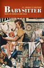 Babysitter: An American History by Miriam Forman-Brunell (Hardback, 2009)