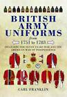 British Army Uniforms from 1751-1783: Including the Seven Year's War and the American War of Independence by Carl Franklin (Hardback, 2012)