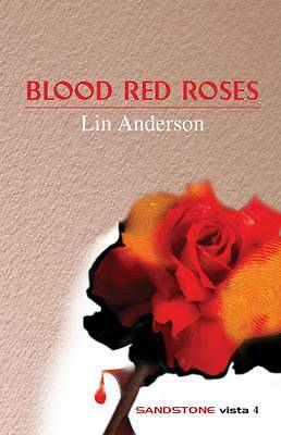 Very Good Anderson, Lin, Blood Red Roses (Sandstone Vista Series), Paperback, Bo