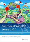 Functional Skills ICT Student Book for Levels 1 & 2 (Microsoft Windows 7 & Office 2010) by CiA Training Ltd (Paperback, 2011)