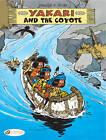 Yakari and the Coyote by Job (Paperback, 2011)