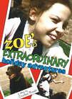 Zoe's Extraordinary Holiday Adventures by Cristina Minaki (Paperback, 2007)