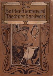 Das-Sattler-Riemer-Taeschner-Handwerk-743-S-1078-Abb-eBook-CD-1910-Leder-Sattel