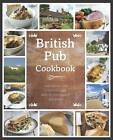 The British Pub Cookbook by Parragon (Hardback, 2011)