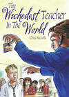 Pocket Tales Year 5 the Wickedest Teacher in the World by Pearson Education Limited (Paperback, 2005)