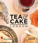 Tea and Cake London by Black Dog Publishing London UK (Paperback, 2011)