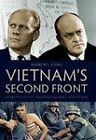 Vietnam's Second Front: Domestic Politics, the Republican Party, and the War by Andrew L. Johns (Hardback, 2010)