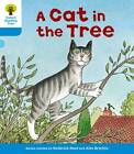 Oxford Reading Tree: Level 3: Stories: a Cat in the Tree by Roderick Hunt, Gill Howell (Paperback, 2011)