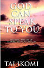 God Can Speak to You by Tai O Ikomi (Paperback / softback, 2005)