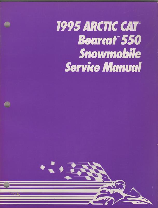 1995 ARCTIC CAT SNOWMOBILE BEARCAT 550 SERVICE MANUAL