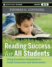 Reading Success for All Students: Using Formative Assessment to Guide Instruction and Intervention by Thomas G. Gunning (Paperback, 2011)
