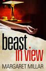 Beast in View by Margaret Millar (Paperback, 2011)