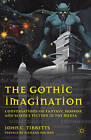 Gothic Imagination: Conversations on Fantasy, Horror, and Science Fiction in the Media by John C. Tibbetts (Paperback, 2011)