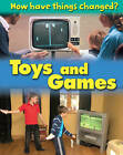 Toys and Games by James Nixon (Paperback, 2012)
