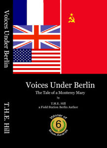 Voices-Under-Berlin-Novel-of-Field-Station-Berlin-in-Disguise-as-something-else