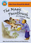The Magic Paintbrush: a Chinese tale by Jillian Powell (Paperback, 2011)