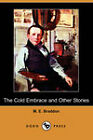The Cold Embrace and Other Stories by M. E. Braddon (Paperback, 2008)