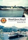 Aboard Queen Mary II: A Purser's Life on the Glasgow Boat by Richard M. Orr (Paperback, 2011)