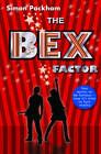 The Bex Factor by Simon Packham (Paperback, 2011)