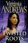 Twisted Roots by Virginia Andrews (Hardback, 2004)