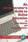 An Administrator's Guide to Online Education (PB) by Virginia Kaye Shelton (Paperback / softback, 2005)