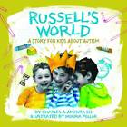Russell's World: A Story for Kids about Autism by Charles A Amenta (Hardback, 2011)