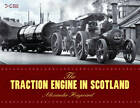 The Traction Engine in Scotland by Alexander Hayward (Paperback, 2011)