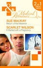 Return of the Maverick/ It Started with a Pregnancy by Sue MacKay, Scarlet Wilson (Paperback, 2011)