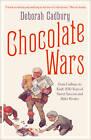 Chocolate Wars: From Cadbury to Kraft: 200 years of Sweet Success and Bitter Rivalry by Deborah Cadbury (Paperback, 2011)