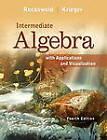 Intermediate Algebra with Applications & Visualization by Gary K. Rockswold, Terry A. Krieger (Hardback, 2011)