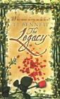 Legacy by T. J. Bennett (Paperback, 2008)