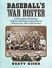 Baseball's War Roster: A Biographical Dictionary of Major and Negro League Players Who Served, 1861 to the Present by Brett Kiser (Paperback, 2012)