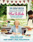 Great British Bake Off: How to Bake: The Perfect Victoria Sponge and Other Baking Secrets by Love Productions, Linda Collister (Hardback, 2011)