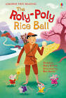 The Roly Poly Rice Ball by Rosie Dickins (Hardback, 2011)