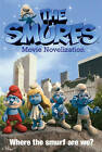 Smurfs Movie Novelisation by Simon & Schuster Ltd (Paperback, 2011)